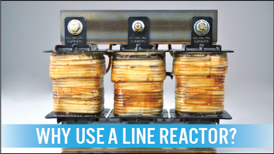 Why Should You Use a Line Reactor?